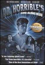 Dr. Horrible's Sing-Along Blog - Joss Whedon