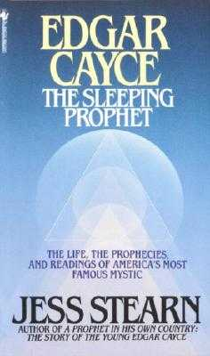 Edgar Cayce: The Sleeping Prophet - Stearn, Jess