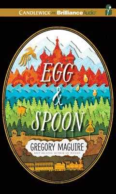 Egg & Spoon - Page, Michael, Dr. (Read by), and Maguire, Gregory