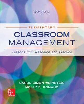 Elementary Classroom Management: Lessons from Research and Practice - Weinstein, Carol Simon, and Romano, Molly