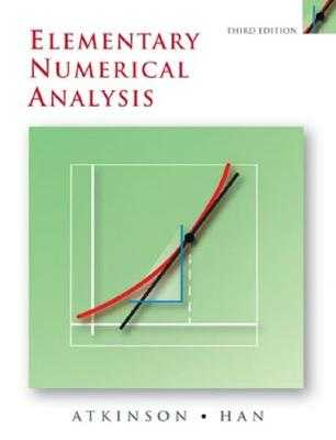 Elementary Numerical Analysis - Atkinson, Kendall, and Han, Weimin