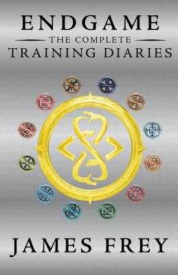 Endgame: The Complete Training Diaries: Volumes 1, 2, and 3 - Frey, James