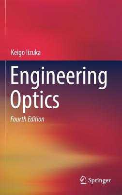 Engineering Optics - Iizuka, Keigo