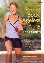 Erin O'Brien: Strong Body, Ageless Body -