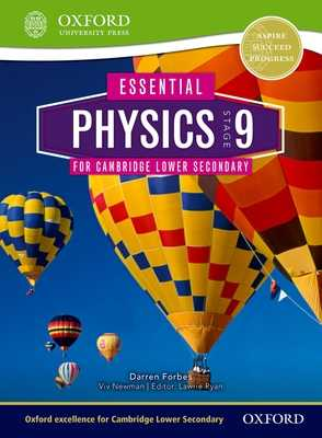Essential Physics for Cambridge Lower Secondary Stage 9 Student Book - Ryan, Lawrie (Editor), and Forbes, Darren