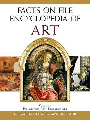 Facts on File Encyclopedia of Art, 5-Volume Set - Gowing, Lawrence, Sir (Editor)