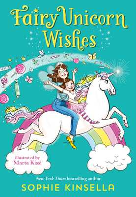 Fairy Mom and Me #3: Fairy Unicorn Wishes - Kinsella, Sophie
