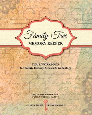 Family Tree Memory Keeper: Your Workbook for Family History, Stories and Genealogy - Dolan, Allison