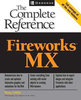 Fireworks (R) MX: The Complete Reference - Sahlin, Doug