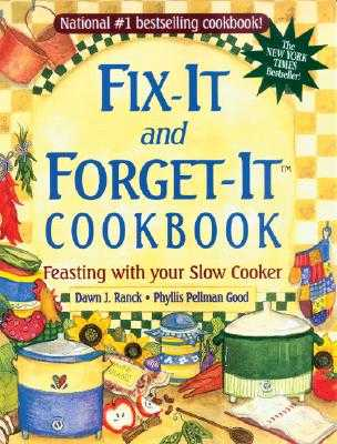 Fix-It and Forget-It Cookbook: Feasting with Your Slow Cooker - Ranck Hower, Dawn