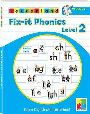 Fix-it Phonics: Workbook 1 Level 2: Learn English with Letterland - Holt, Lisa, and Wendon, Lyn