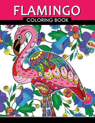 Flamingo Coloring Book: Adults Coloring Book (Zentangle and Doodle Design) - Tiny Cactus Publishing