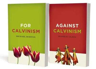 For and Against Calvinism Pack - Horton, Michael, and Olson, Roger E.