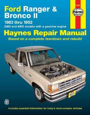 Ford Ranger and Bronco II 1983 Thru 1992: 2wd and 4WD Models with a Gasoline Engine - Haynes, John