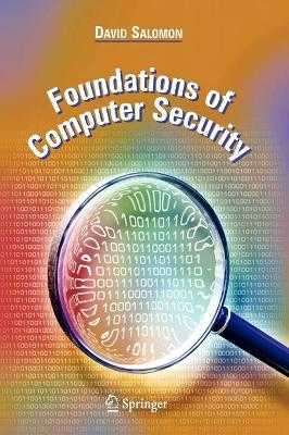 Foundations of Computer Security - Salomon, David