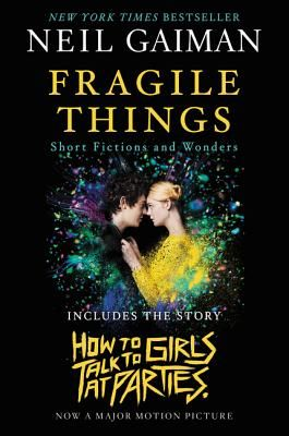 Fragile Things: Short Fictions and Wonders - Gaiman, Neil