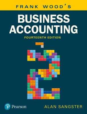 Frank Wood's Business Accounting Volume 2 - Sangster, Alan, and Wood, Frank