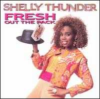 Fresh Out of the Pack - Shelly Thunder
