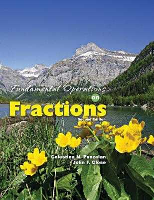 Fundamental Operations on Fractions - John Close