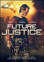 Future Justice - Richard Griffin