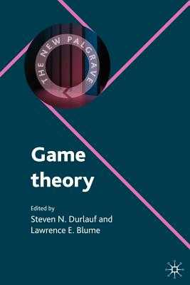 Game Theory - Durlauf, Steven N, and Blume, Lawrence E