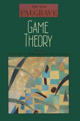 Game Theory - Eatwell, John (Editor), and Milgate, Murray (Editor), and Newman, Peter (Editor)