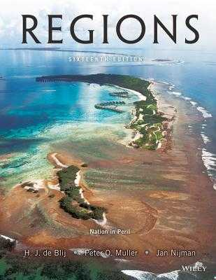 Geography: Realms, Regions, and Concepts - De Blij, Harm J, and Muller, Peter O, and Nijman, Jan