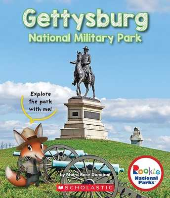 Gettysburg National Military Park (Rookie National Parks) - Donohue, Moira Rose