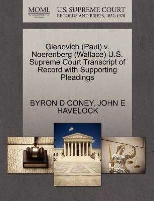 Glenovich (Paul) V. Noerenberg (Wallace) U.S. Supreme Court Transcript of Record with Supporting Pleadings - Coney, Byron D, and Havelock, John E