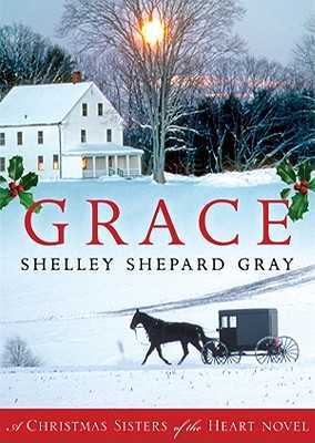 Grace Lib/E: A Christmas Sisters of the Heart Novel - Gray, Shelley Shepard, and Potter, Kirsten (Read by)