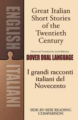 Great Italian Short Stories of the Twentieth Century: A Dual-Language Book - Blakesley
