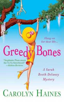 Greedy Bones - Haines, Carolyn
