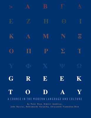 Greek Today Workbook - Bien, Peter, and Gondicas, Dimitri, and Rassias, John