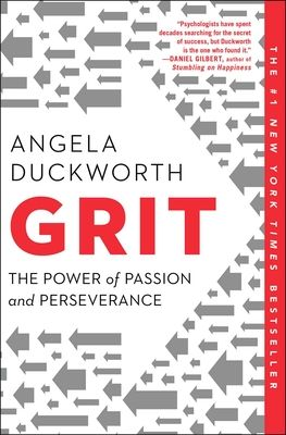 Grit: The Power of Passion and Perseverance - Duckworth, Angela