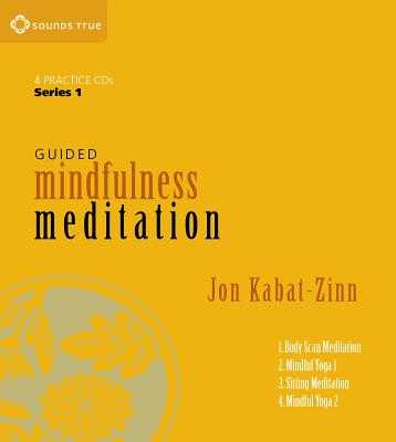 Guided Mindfulness Meditation Series 1: A Complete Guided Mindfulness Meditation Program from Jon Kabat-Zinn - Kabat-Zinn, Jon, PhD