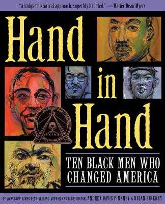 Hand in Hand: Ten Black Men Who Changed America - Pinkney, Andrea