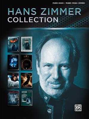 Hans Zimmer Collection: Piano Solo & Piano/Vocal - Zimmer, Hans (Composer)