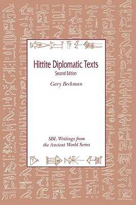 Hittite Diplomatic Texts, Second Edition - Beckman, Gary