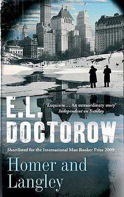 Homer And Langley - Doctorow, E. L.