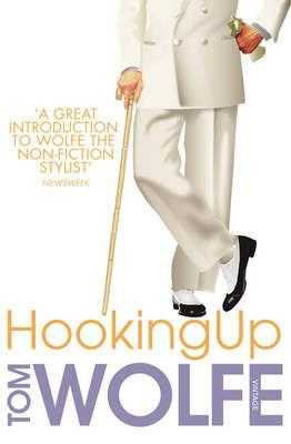 Hooking Up - Wolfe, Tom