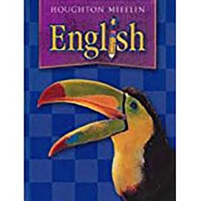 Houghton Mifflin English: Student Book Grade 4 2004 - Houghton Mifflin Company (Prepared for publication by)