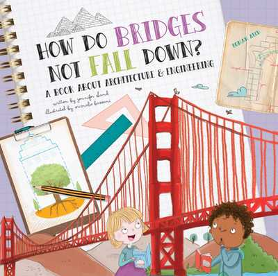 How Do Bridges Not Fall Down? - Shand, Jennifer