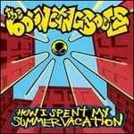 How I Spent My Summer Vacation - The Bouncing Souls
