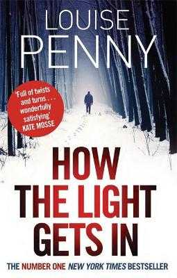 How The Light Gets In - Penny, Louise