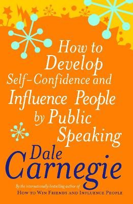 How To Develop Self-Confidence - Carnegie, Dale