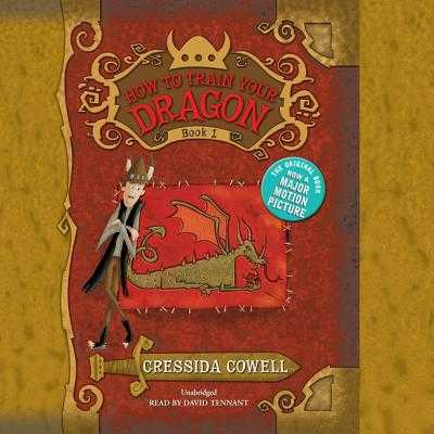 How to Train Your Dragon, Book 1 - Cowell, Cressida, and Tennant, David (Read by)