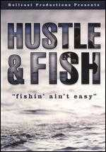 Hustle and Fish - Dave Wilson