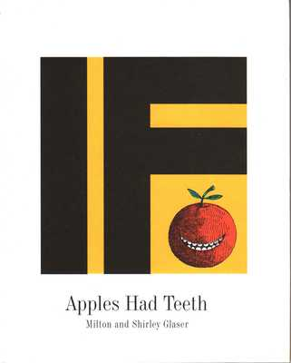 If Apples Had Teeth - Glaser, Shirley