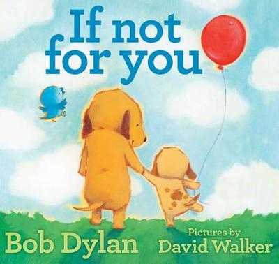 If Not for You - Dylan, Bob