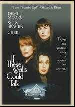 If These Walls Could Talk - Cher; Nancy Savoca